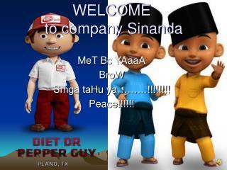 WELCOME  to company Sinanda