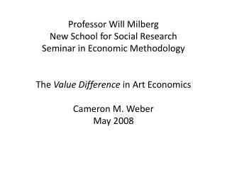 The  Value Difference  in Art Economics