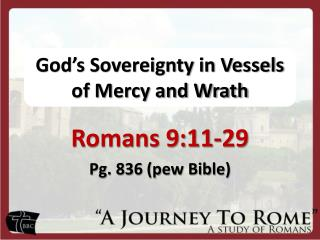 God s Sovereignty in Vessels of Mercy and Wrath