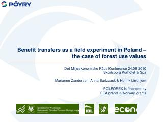 Benefit transfers as a field experiment in Poland – the case of forest use values