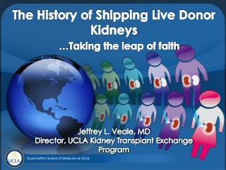 The History of Shipping Live Donor Kidneys … Taking the leap of faith