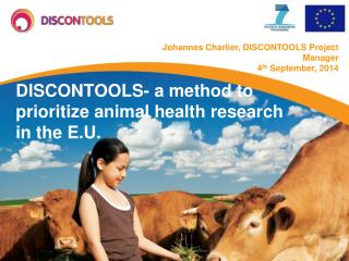 DISCONTOOLS- a method to prioritize animal health research in the E.U.