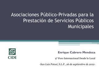 Asociaciones Público-Privadas para la Prestación de Servicios Públicos Municipales