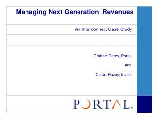 Managing Next Generation  Revenues
