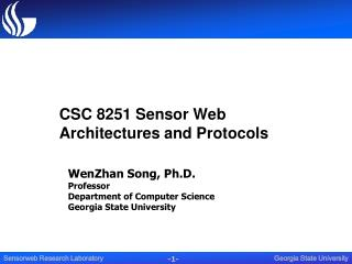 CSC 8251 Sensor Web Architectures and Protocols