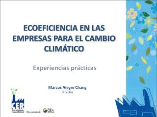 ECOEFICIENCIA EN LAS EMPRESAS PARA EL CAMBIO CLIM TICO