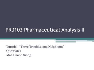 PR3103 Pharmaceutical Analysis II