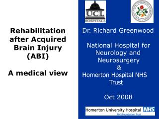 Acute Rehabilitation after Brain Injury  A driver for change?