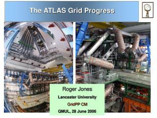 The ATLAS Grid Progress