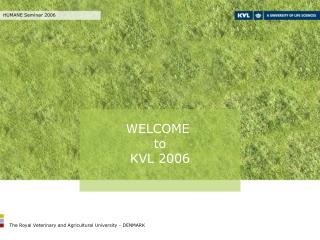 WELCOME  to KVL 2006