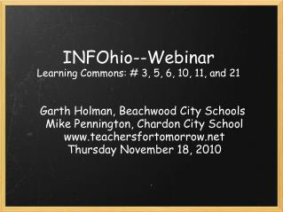 INFOhio--Webinar Learning Commons: # 3, 5, 6, 10, 11, and 21