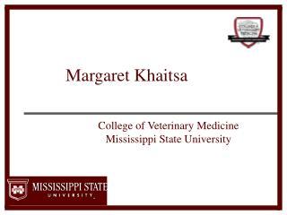 Margaret  Khaitsa