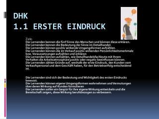 DHK  1.1 Erster Eindruck
