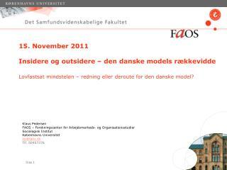 Klaus Pedersen FAOS � Forskningscenter for Arbejdsmarkeds- og Organisationsstudier