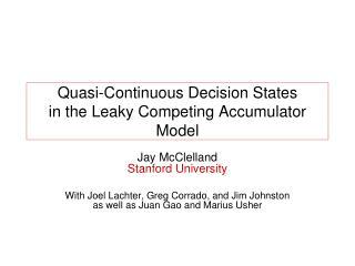 Quasi-Continuous Decision States in the Leaky Competing Accumulator Model