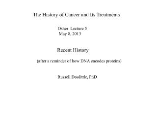 The History of Cancer and Its Treatments