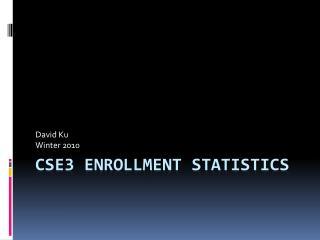 CSE3 Enrollment Statistics