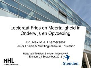 Lectoraat Fries en Meertaligheid in Onderwijs en Opvoeding