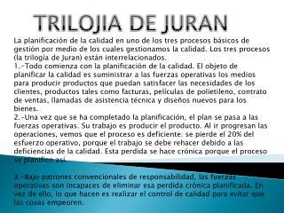 TRILOJIA DE JURAN