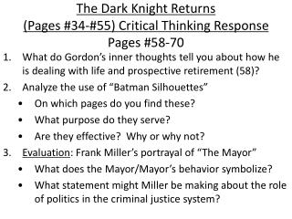 The Dark Knight Returns  (Pages #34-#55) Critical Thinking Response Pages #58-70
