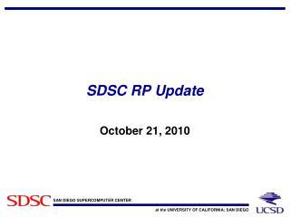 SDSC RP Update