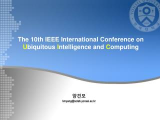 The 10th IEEE International Conference on U biquitous  I ntelligence and  C omputing