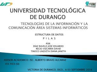 UNIVERSIDAD TECNOLÓGICA DE DURANGO