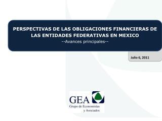 PERSPECTIVAS DE LAS OBLIGACIONES FINANCIERAS DE LAS ENTIDADES FEDERATIVAS EN MEXICO