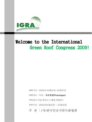 Welcome to the International Green Roof Congress 2009!