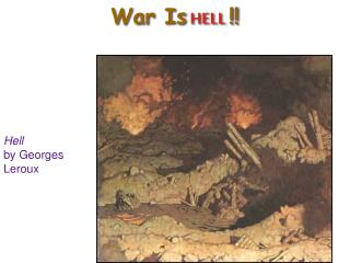 War Is HELL  !!