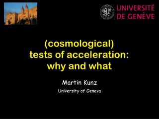 (cosmological)  tests of acceleration: why and what