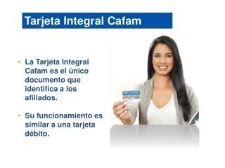 Tarjeta Integral Cafam
