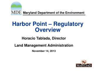 Harbor Point – Regulatory Overview