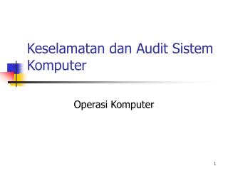 Keselamatan dan Audit Sistem Komputer