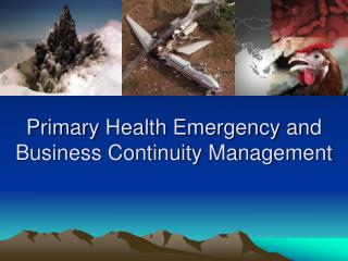 Primary Health Emergency and Business Continuity Management