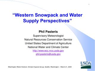 Western Snowpack and Water Supply Perspectives