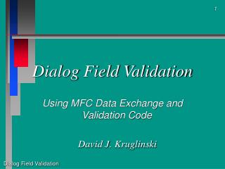 Dialog Field Validation