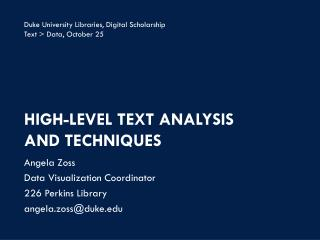 High-Level Text Analysis  and  Techniques