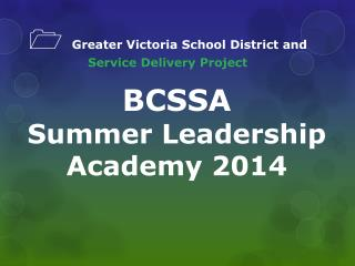 1   Greater Victoria School District and              Service Delivery Project