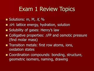 Exam 1 Review Topics
