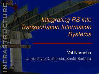 Integrating RS into Transportation Information Systems