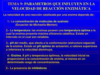 TEMA 9 : PARAMETROS QUE INFLUYEN EN LA VELOCIDAD DE REACCIÓN ENZIMÁTICA