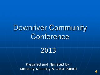 Downriver Community Conference