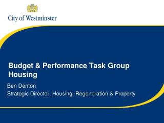 Budget & Performance Task Group Housing