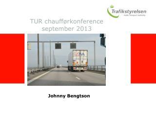 TUR chaufførkonference september 2013