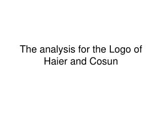 The analysis for the Logo of Haier and Cosun
