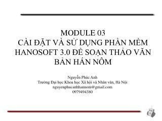 MODULE 03 CÀI ĐẶT VÀ SỬ DỤNG PHẦN MỀM HANOSOFT 3.0 ĐỂ SOẠN THẢO VĂN BẢN HÁN NÔM