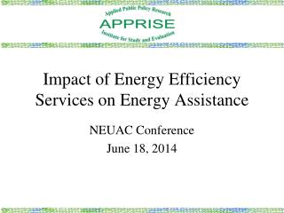 Impact of Energy Efficiency Services on Energy Assistance