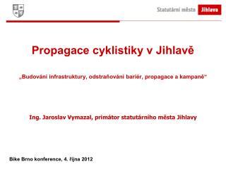Propagace cyklistiky v Jihlavě