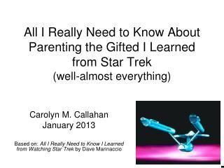 Carolyn M. Callahan January 2013